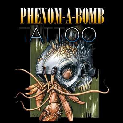 Phenom-A-Bomb Tattoo